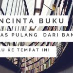 Pencinta Buku Malas Pulang dari Bandung Kalau ke Tempat Ini