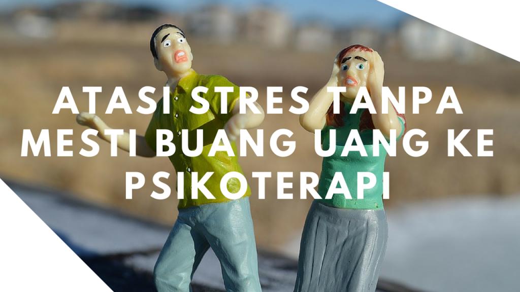 Kiat Anti Stress
