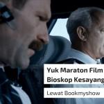 Yuk Maraton Film di Bioskop Kesayangan