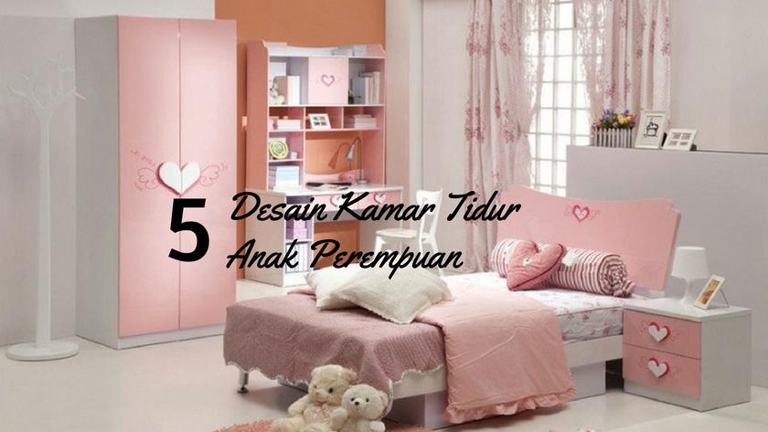 5 ide desain kamar anak perempuan yang unik