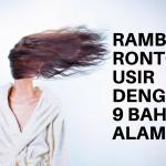 Rambut rontok- usir dengan 9 bahan alami ini