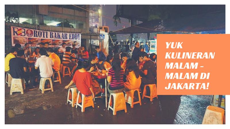Wisata Kuliner Malam Hari Di Jakarta Yang Beda Dan Harus Dicoba