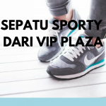 sepatu sporty vip plaza