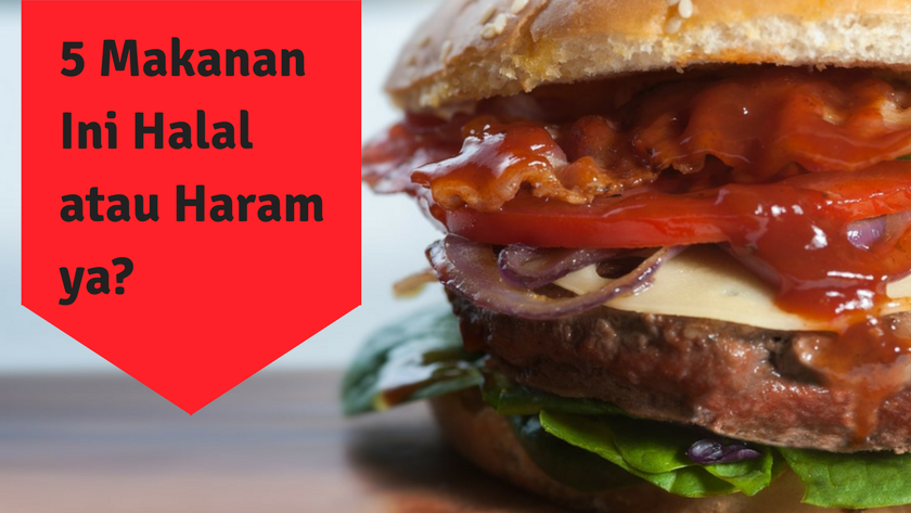 5 Makanan Yang Masih Dipertanyakan Halal Dan Haram