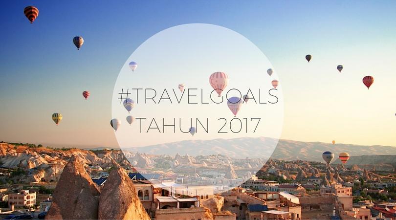 7 Destinasi Wisata yang Wajib Dikunjungi Tahun 2017