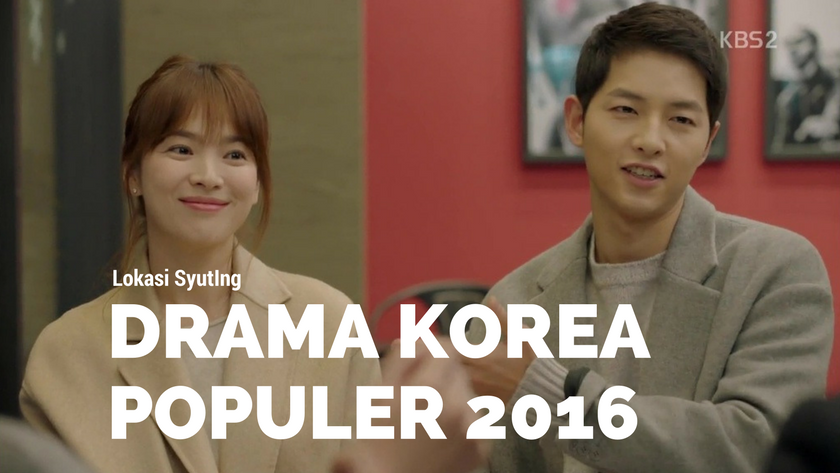 6 Lokasi Syuting Drama Korea Paling Populer di Tahun 2016