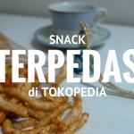 snack terpedas di tokopedia