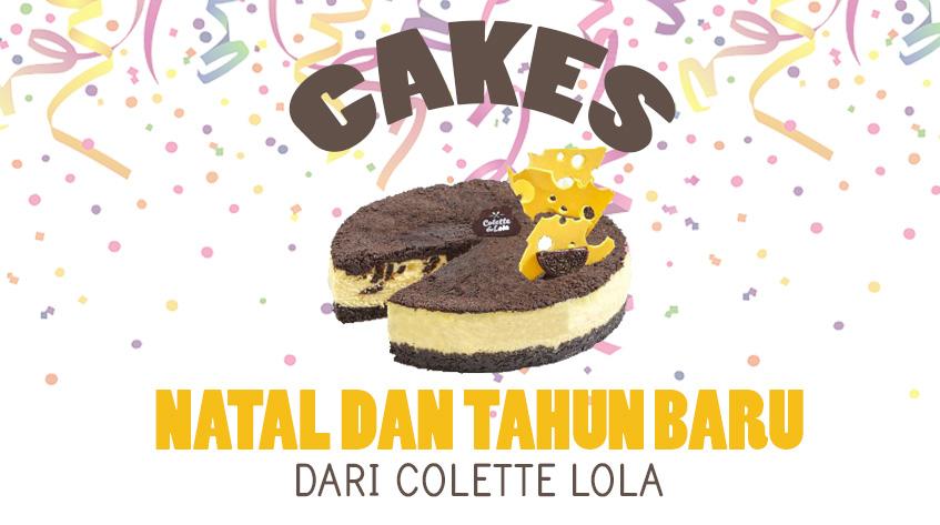 6 Kue dari Colette Lola untuk Merayakan Natal dan Tahun Baru