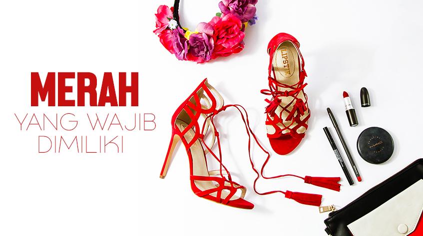 5 Fashion Item Warna Merah yang Wajib Kamu Punya