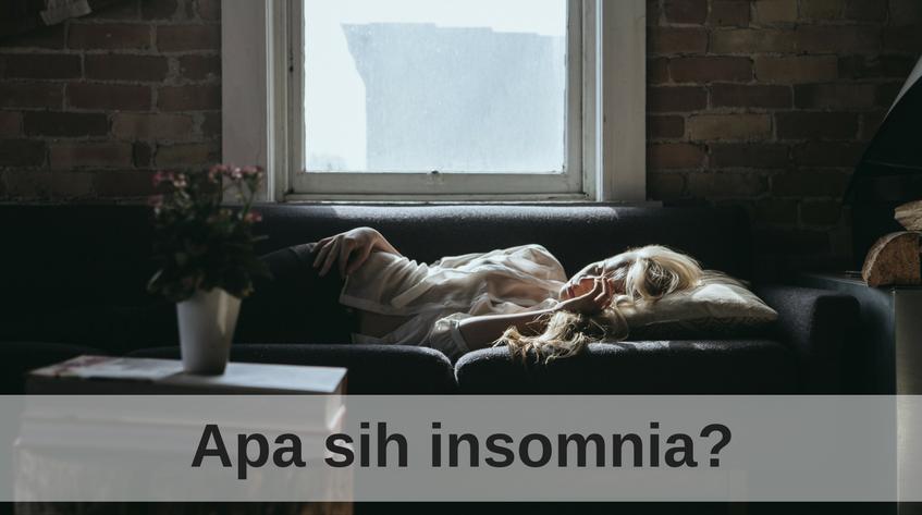 6 Gejala Awal Insomnia yang Harus Diwaspadai
