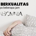 Ketahui 9 Cara Mengatasi Insomnia yang Ampuh untuk Tidur Singkat Berkualitas