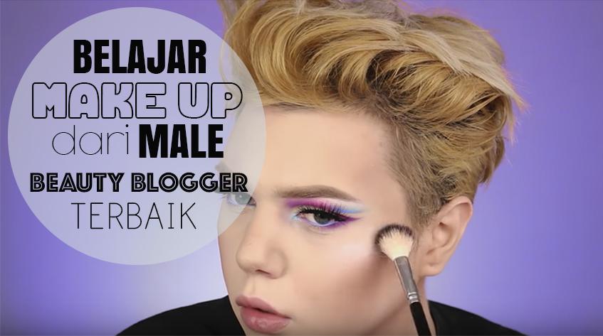Belajar Make Up dari 9 Male Beauty Blogger Terbaik