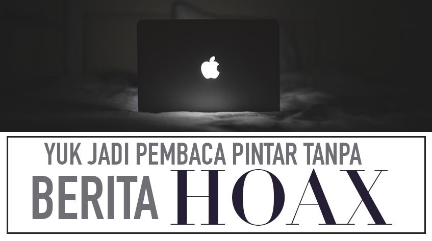 7 Pemicu Tersebarnya Berita Hoax Indonesia di Sosial Media