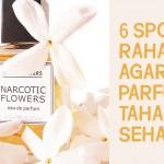 Rahasia Parfum Tahan Seharian: Semprot di 6 Titik Ini!