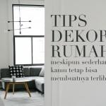 11 Kunci Dekorasi Rumah Sederhana tapi Mewah