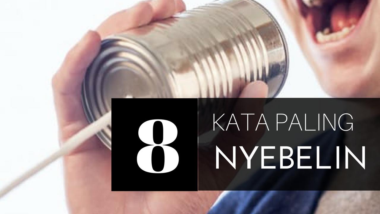 8 Kata-Kata yang Bikin Kesel Tapi Sering Kamu Dengar