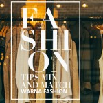7 Rahasia Mix and Match Warna dalam Fashion
