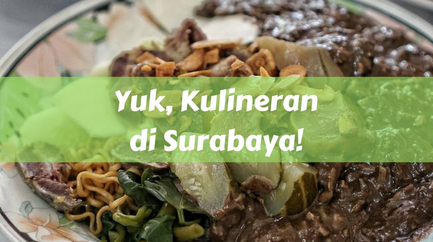 Yuk, Kulineran di Surabay!