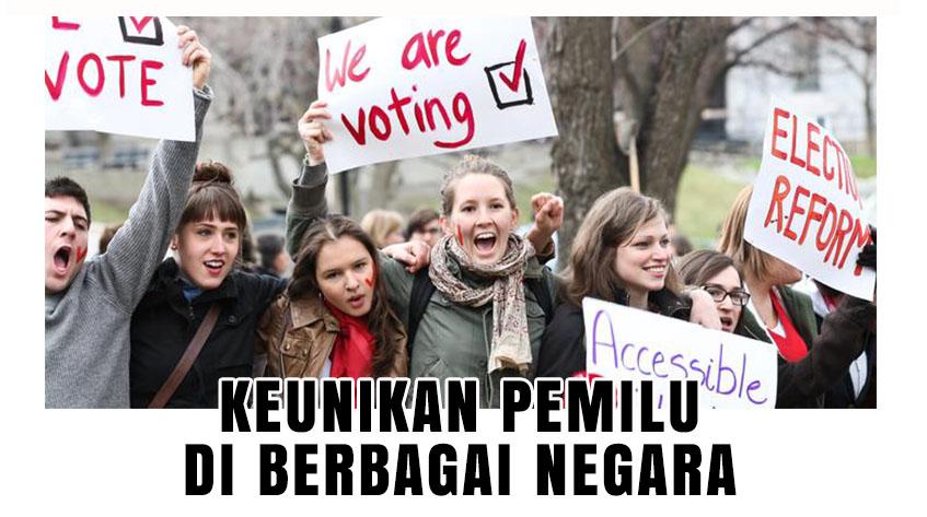 11 Keunikan Tradisi Pemilu di Berbagai Negara