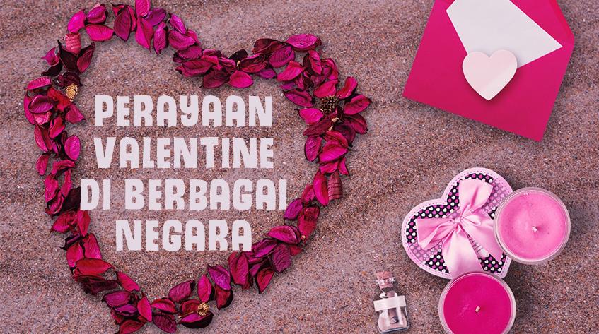 7 Perayaan Valentine di Berbagai Negara yang Mungkin Belum Pernah Kamu Dengar