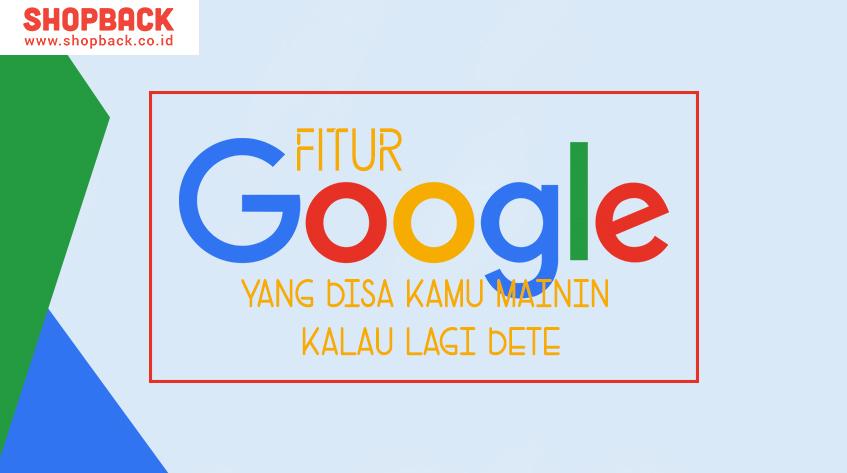 12 Fitur Google yang Bisa Kamu Mainin Kalau Lagi Bete logo