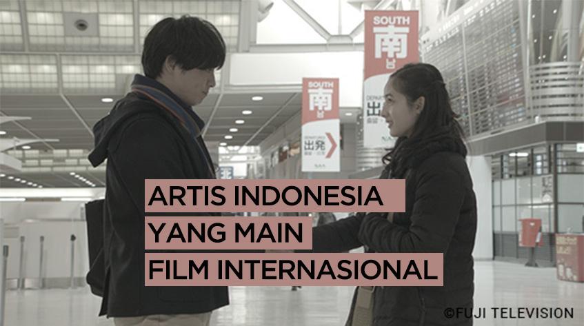 9 Artis Indonesia yang Bermain di Layar Kaca Internasional 2