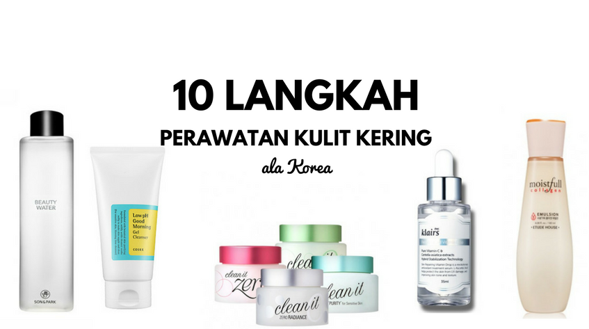 Skincare routine indonesia 2017