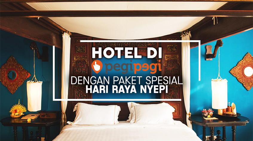 Rayakan Nyepi Di 9 Hotel Bali Dengan Promo Paket Pegipegi