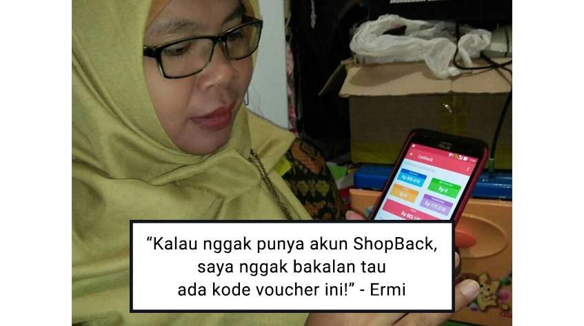 Ermi: Kok Bisa ya Saya Baru Kenal ShopBack?