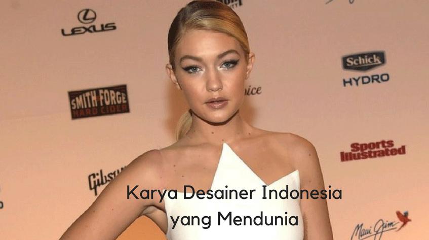 10 Desainer Indonesia yang Karyanya Diakui Dunia ab808a71fe