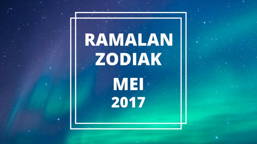 Ramalan Zodiak Mei 2017