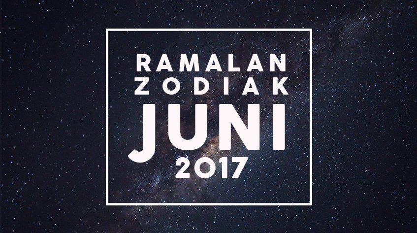 Ramalan Zodiak Terbaru Juni 2017