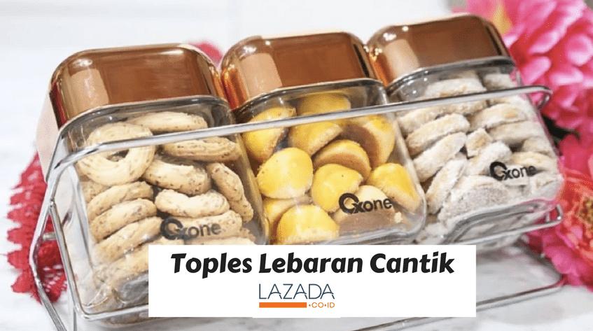 Belanja Yuk 5 Toples Cantik di Lazada yang Akan Mempermanis Kue Lebaran