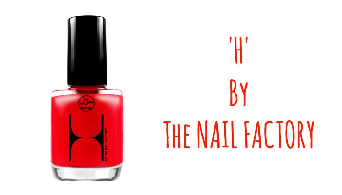 h by the nail factory kutek halal
