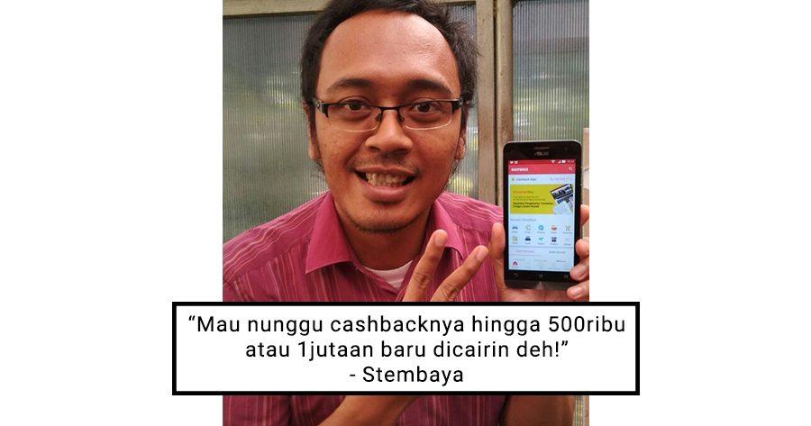 Cerita Stembaya Ngumpulin Cashback Sampai 500Ribu!