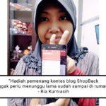 Ria Kurniasih: Hadiah Blog ShopBack Cepat Sampai Rumah!