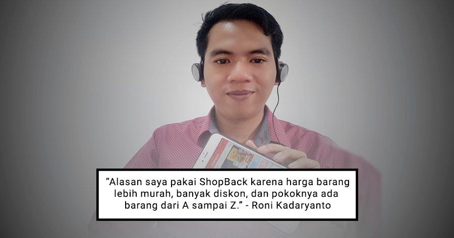 Berawal dari Rasa Cinta Pada Barang Diskon, Roni Akhirnya Belanja Pakai ShopBack!