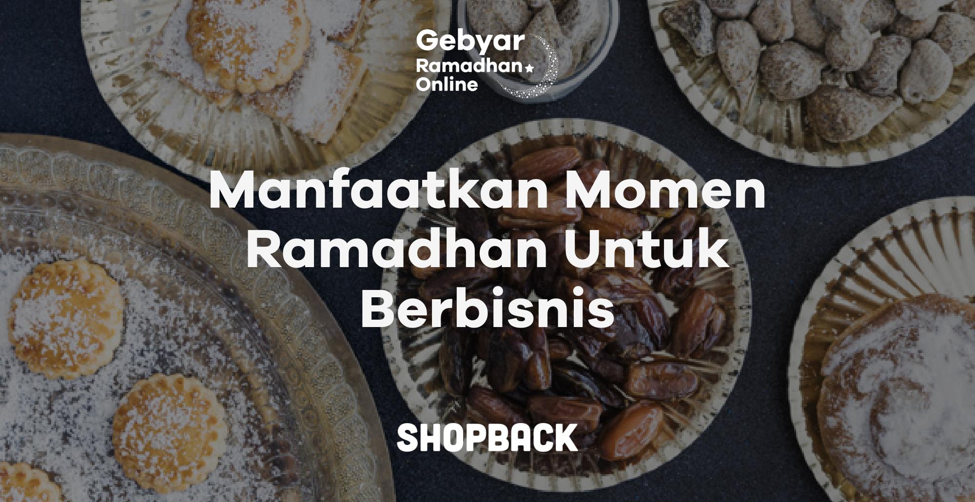 15 Ide Bisnis Ramadhan Ini Bisa Jadi Peluang Usaha Yang Menguntungkan