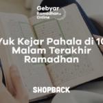Amalan 10 Malam Terakhir di Bulan Ramadhan