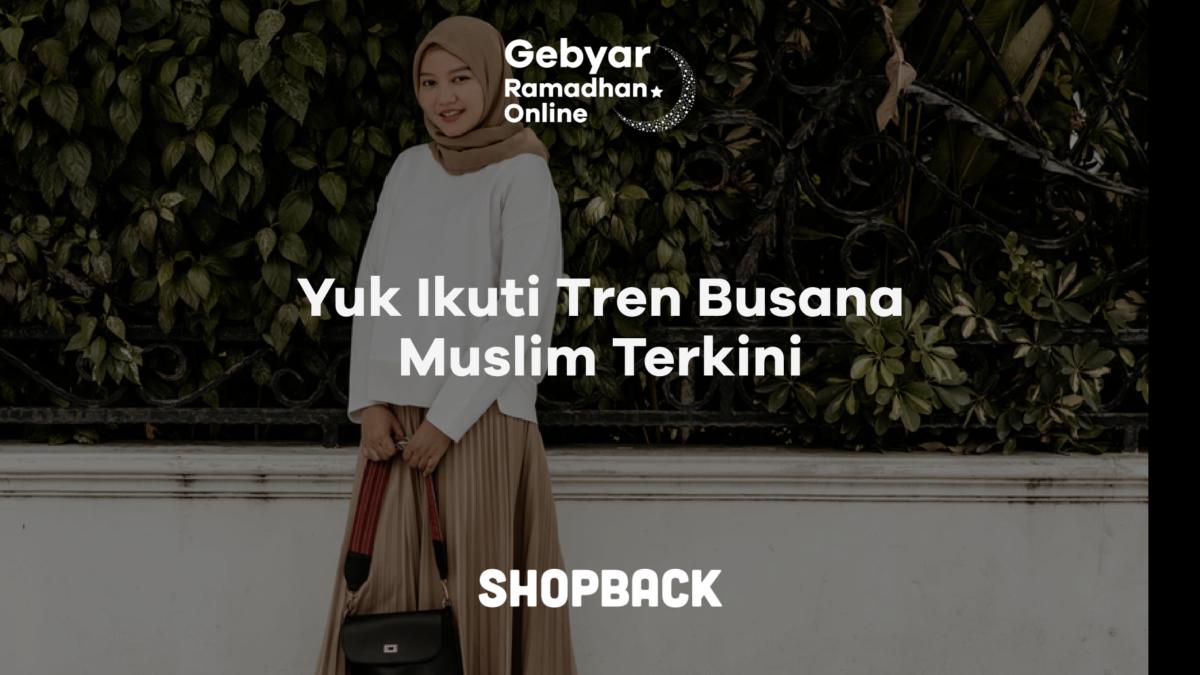 8 Trend Baju Muslim Terbaru di Indonesia Tahun 2019, Sudah Tahu?