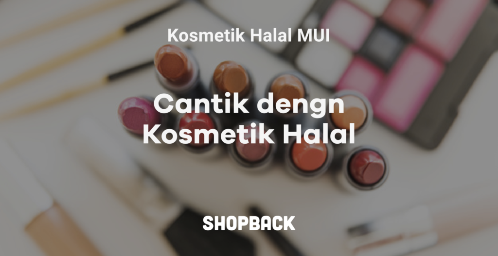 rekomendasi kosmetik halal