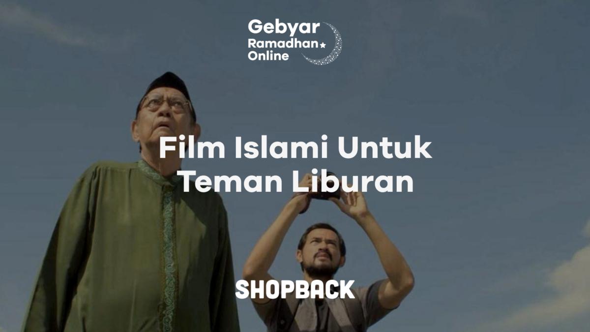 7 Film Islami yang Cocok Ditonton Saat Puasa