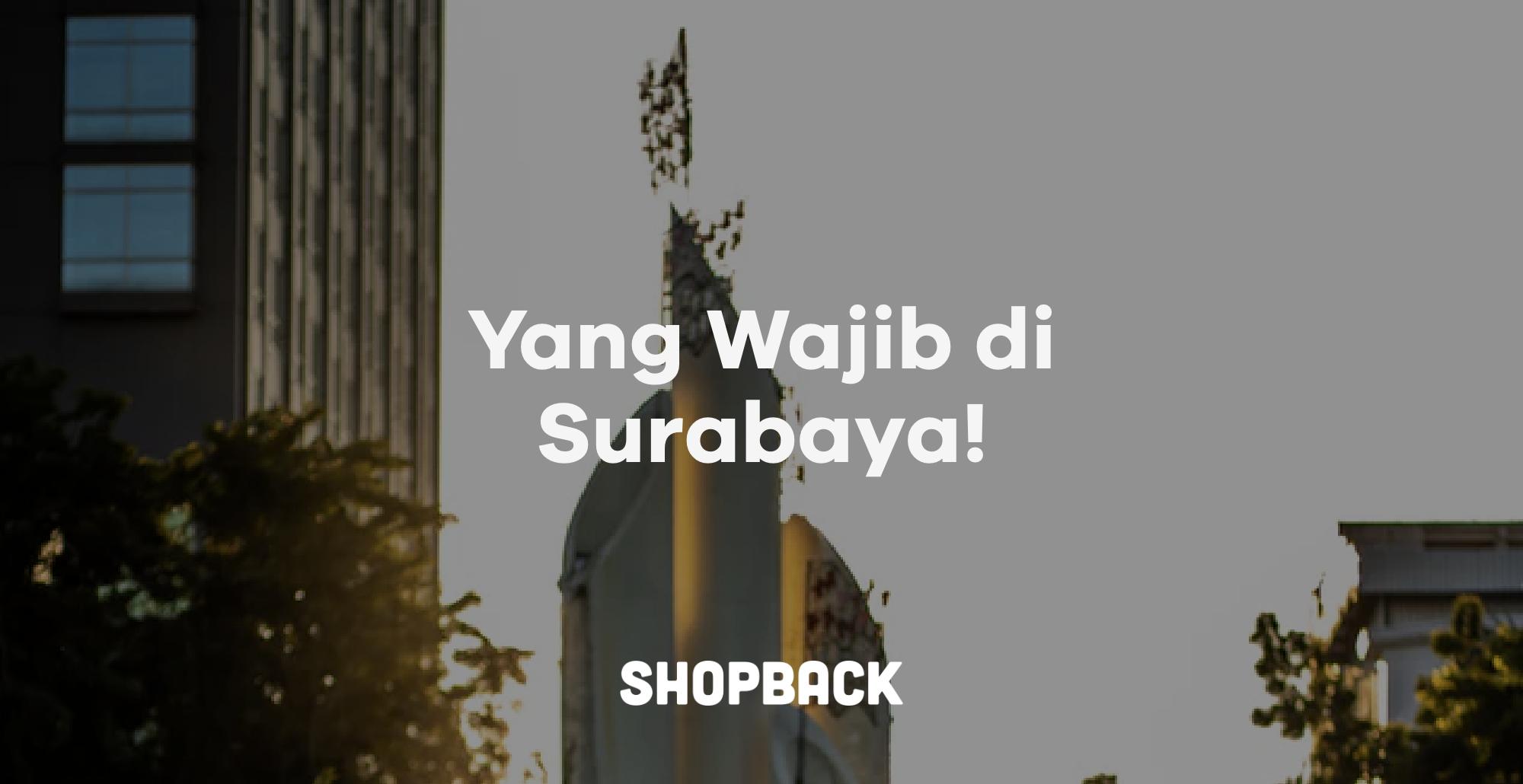 20 Tempat Wisata Di Surabaya Yang Sedang Hits Tahun 2019