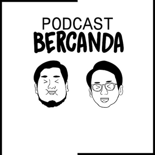podcast bercanda