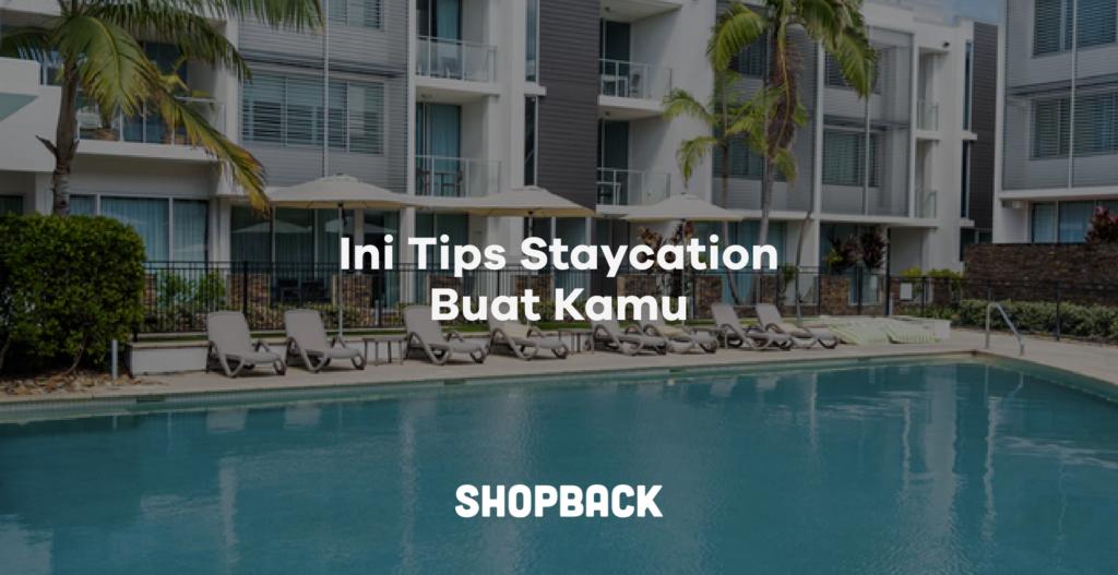 tips memilih hotel untuk staycation