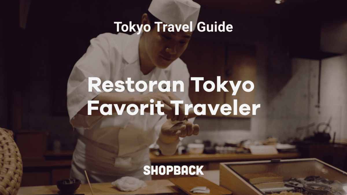 Pilihan Hits dan Terbaik: Kamu Wajib Kunjungi 7 Restoran di Tokyo Ini!