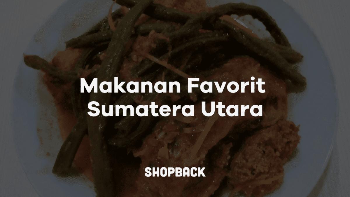 12 Makanan Khas Sumatera Utara yang Terkenal Lezat