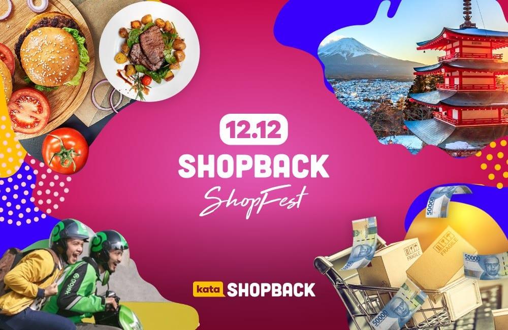 GASPOL Harbolnas 2019 di ShopBack, Ini Kumpulan Promo ShopFest 12.12!