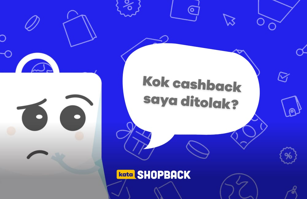 kenapa cashback ditolak