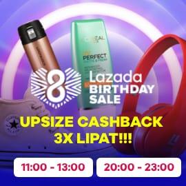 upsize cashback 3x ulang tahun Lazada